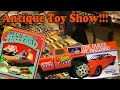 DUKES OF HAZZARD ANTIQUE'S AT LOCAL TOY SHOW!!! (CM40 Vlog)