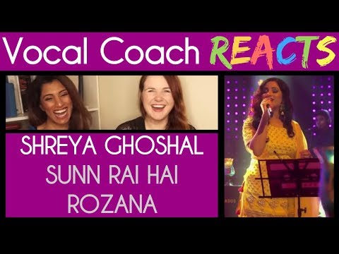 Vocal Coach And Guest React To Shreya Ghoshal Singing Sunn Raha Hai/Rozana