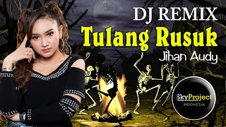 Download Lagu DJ Tulang Rusuk  (Remix 2020)  //  Jihan Audy mp3