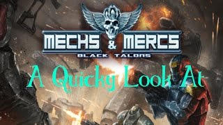 Mechs & Mercs: Black Talons - A Quicky Look - First mission gameplay