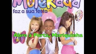 Abre a Porta, Mariquinha - Mulekada
