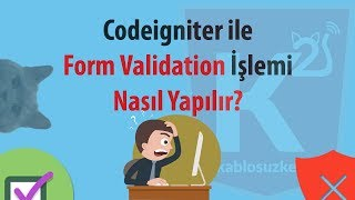 Codeigniter form validation sınıfının kullanımı