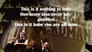 All or Nothing - Theory of a Deadman (lyrics)