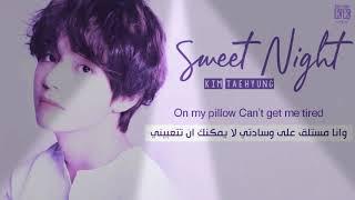 Sweet Night /V مترجم  عربي مع النطق