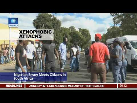 Xenophobic Attacks: Nigerian Envoy Meets Citizens In South Africa