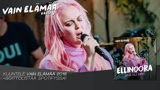 Ellinoora - Aina ku Aira (Vain elämää -konserttiliput nyt myynnissä)