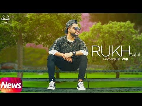 News | Rukh | Akhil | BOB | Sukh Sanghera | Releasing on 17th Aug | Speed Records