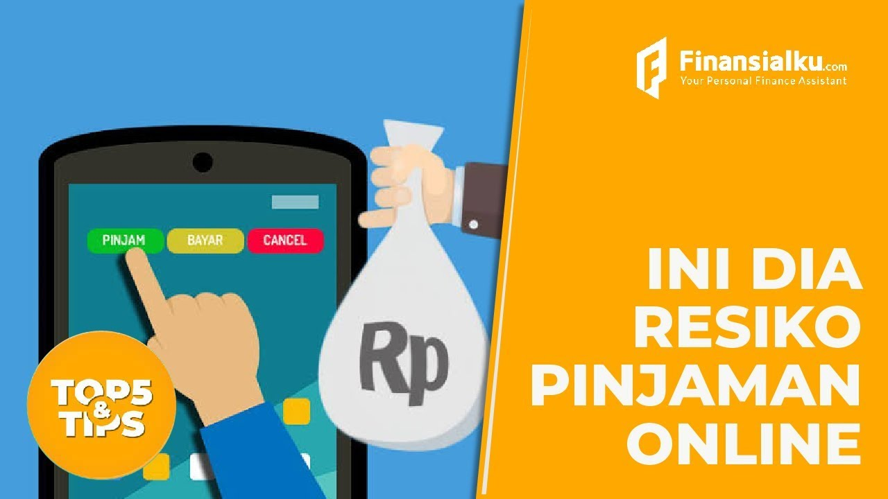 Ketahui Dulu 7 Risiko Pinjaman Online Sebelum Mengajukan