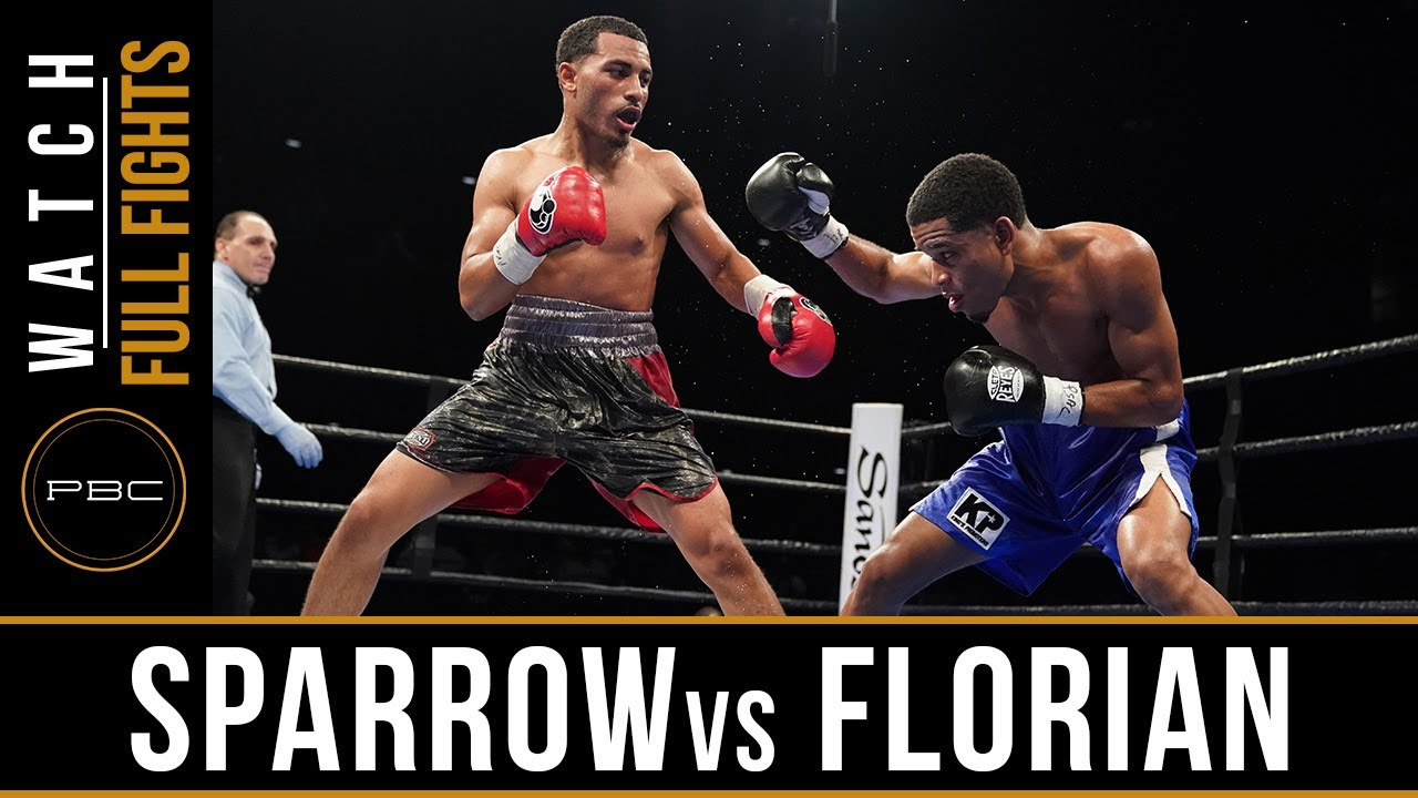 Sparrow vs Florian FULL FIGHT: June 27, 2017 - PBC on FS1