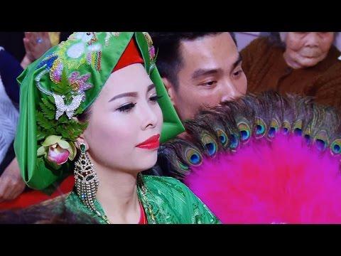 Thanh Đồng : Nguyễn Thị Thu Trang - Hầu Giá Chúa Nguyệt Hồ