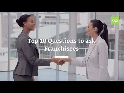 10 Questions to Ask a Franchisee Before You Buy a Franchise