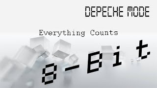 Depeche Mode - Everything Counts (8-Bit) Thumbnail