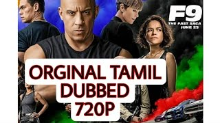 Fast and furious 9 tamil dubbed full movie download 720P Hd   Easy methods   Watch full video