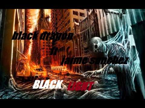 JAIME SÁNCHEZ ft BLACK DRAGON - BLACK LIGHT
