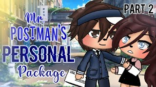 Mr. Postman's Personal Package ||GLMM|| Gacha Life Mini Movie