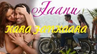 Kaara Fankaara full video song - OK Jaanu | Aditya Roy Kapur | Shraddha Kapoor | A.R. Rahman