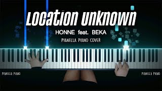 HONNE - Location Unknown (feat. BEKA) | Piano Cover by Pianella Piano