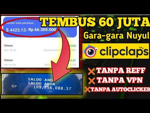 MUDAH BANGET TEMBUS 60 JUTA GARA-GARA NUYUL CLIPCLAPS TANPA REFF,VPN,AUTOCLICKER BELUM BANYAK YG TAU