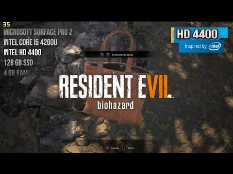 Resident Evil 7 Biohazard 1 Hour Playing on Intel HD 4400 ...