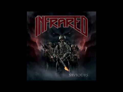 Infrared - Saviours (Full Album, 2018)