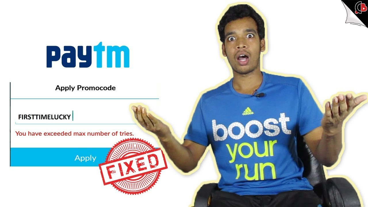 Fix You Have Exceeded Max Number Of Tries On Paytm Creative