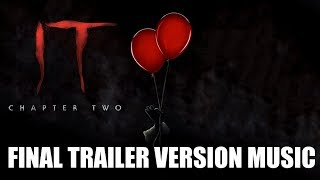 IT: CHAPTER 2 Final Trailer Music Version | Proper Movie Trailer Theme Song