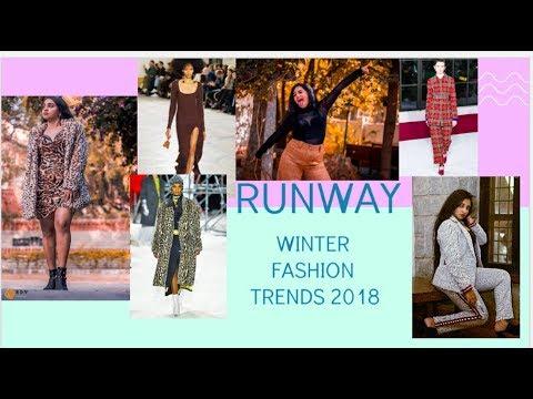 Wearable Runway Winter Fashion Trends 2018