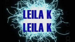 Leila K - Electric ( lyrics on screen and in description )