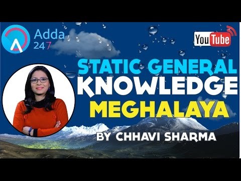 THE STATIC GA SHOW - ALL ABOUT MEGHALAYA