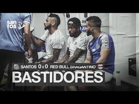 SANTOS 0 X 0 RED BULL BRAGANTINO | BASTIDORES | PAULISTÃO (23/01/20)