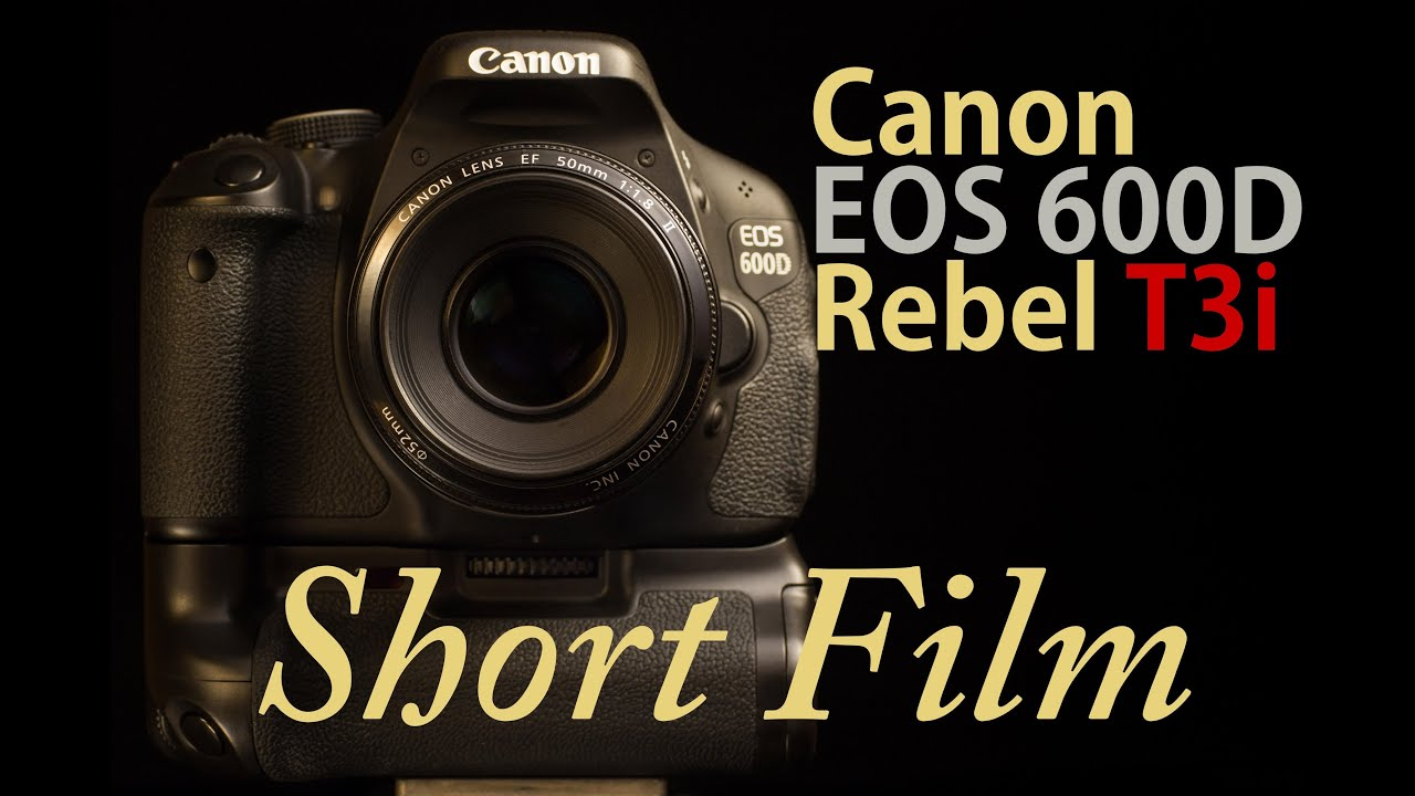 Canon EOS 600D/Rebel T3i - First Test Footage - YouTube