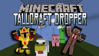 TALLCRAFT DROPPER : SENSATIONS FORTES BONJOUR !-[Minecraft 1.8.8]