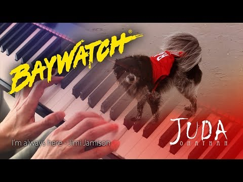 BAYWATCH Intro - I'm always here (Piano Cover)