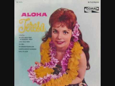 Teresa Brewer - My Little Grass Shack In Kealakekua, Hawaii (1961)