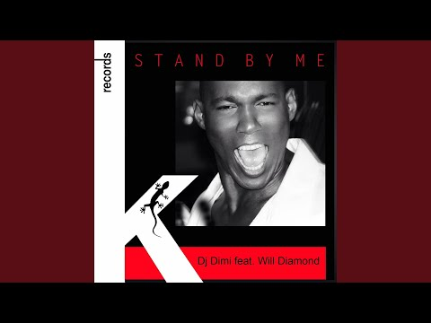 Stand by Me (Extended Mix) (feat. Will Diamond)