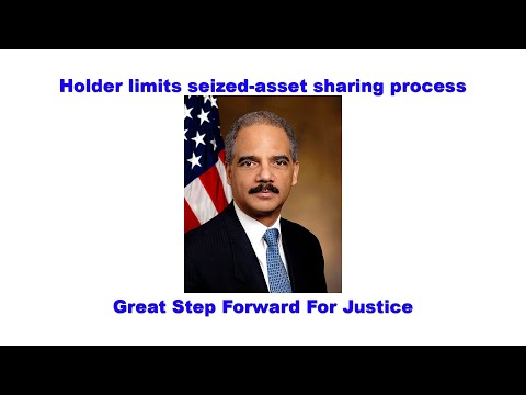 Holder limits seized-asset sharing process