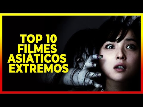 TOP 10 Filmes Asiáticos Extremos