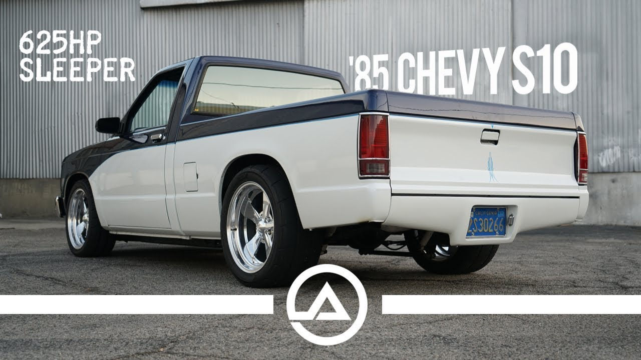 625 Hp Sleeper  U0026 39 85 Chevy S10 Pick Up Truck
