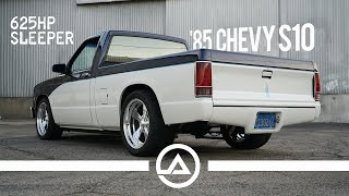 625 hp Sleeper '85 Chevy S10 Pick Up Truck