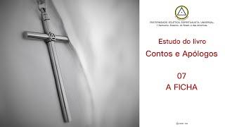 Estudo do livro Contos e Apólogos - 07 A FICHA