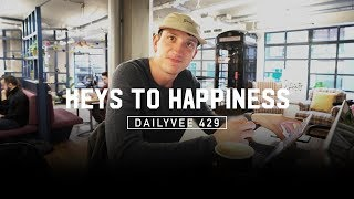 My True Thoughts on Happiness | DailyVee 429