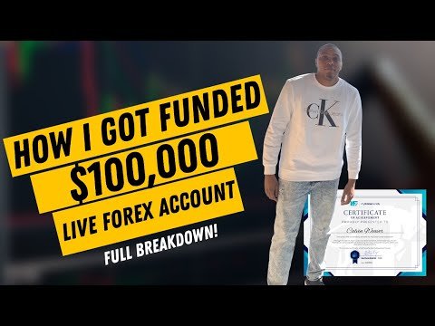 How I Got Funded $100,000 Live Forex Account   Full Breakdown (My Forex Funds)