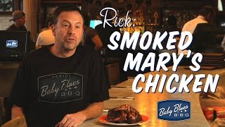 Smoked Mary's Chicken At Baby Blues Bbq