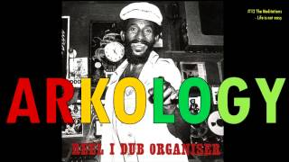 "Lee ""Scratch"" Perry - ARKOLOGY - Reel I - Dub Organiser (Full Album - HQ)"