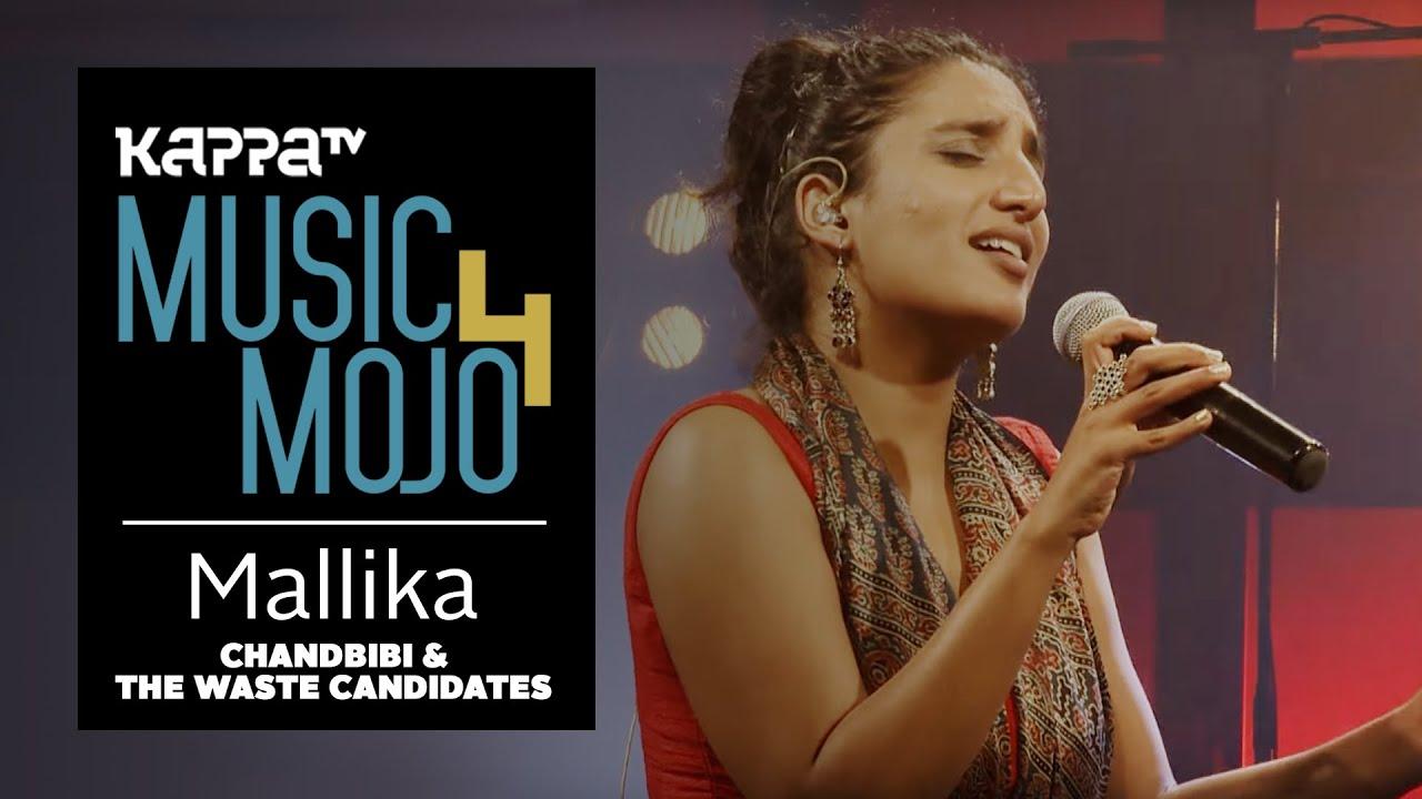 Mallika - Chandbibi & The Waste Candidates - Music Mojo season 4 - KappaTV