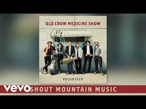 Old Crow Medicine Show - Shout Mountain Music (Audio)