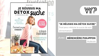 """VYP avec Bérengère Philippon – Auteur de """"Je réussis ma détox sucre"""""""