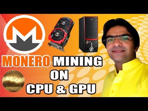 How To Mine Monero With CPU & GPU -  Very Fast Way