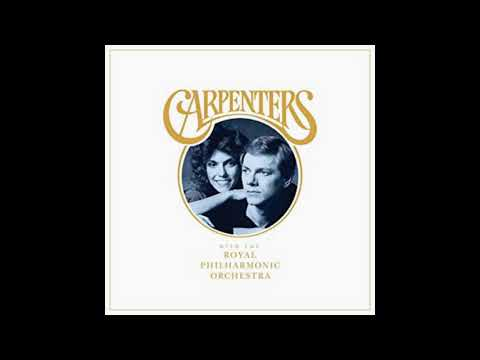 Carpenters -  We've Only Just Begun (With The Royal Philharmonic Orchestra) Dec 7, 2018 Mp3