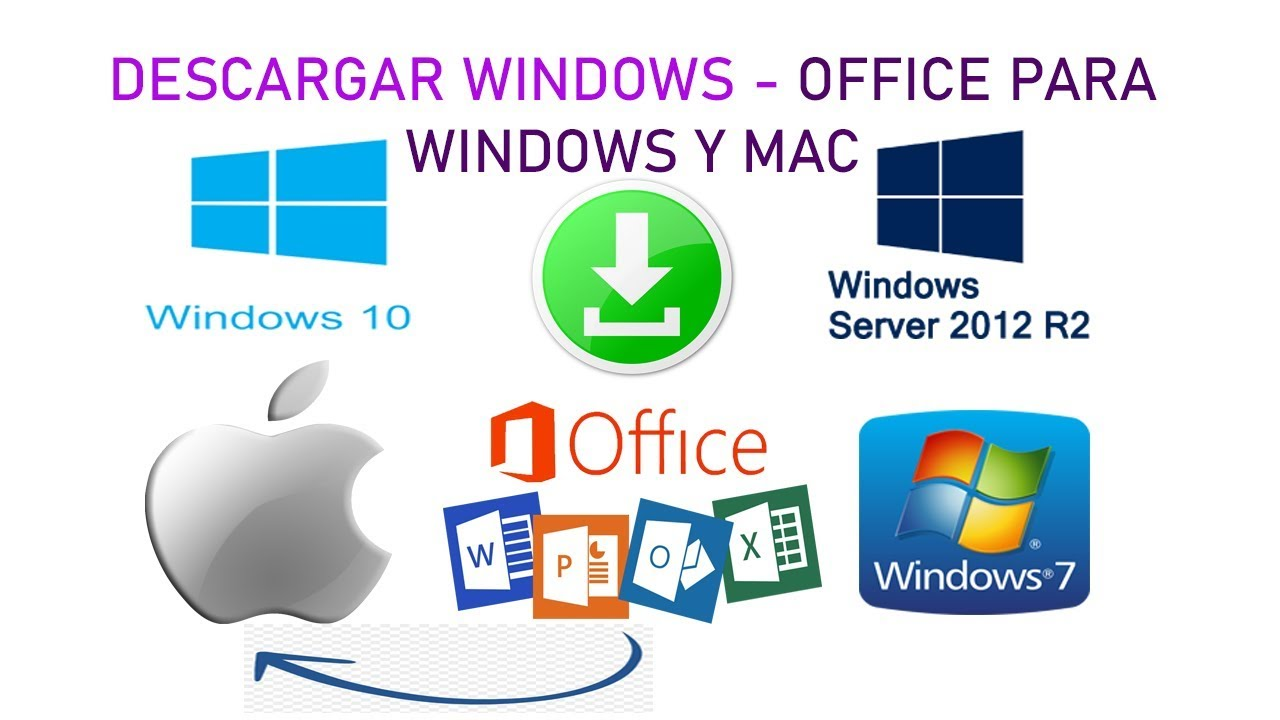 Descargar Windows 10,8,7 o  Microsoft Office …